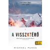Könyvmolyképző Kiadó Michael Punke: A visszatérő - kemény kötés