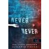 Könyvmolyképző Tarryn Fisher és Colleen Hoover-Never never-Soha, de soha 2. (Új példány, megvásárolható, de nem kölcsönözhető!)