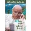 Kossuth 40 év alatt a föld körül - Nógrádi György