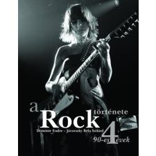 Kossuth Kiadó Dömötör Endre - Jávorszky Béla Szilárd: A Rock története 4. - 90-es évek egyéb zene