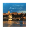 KOSSUTH KIADÓ / HANGOSKÖNYV Világörökségek Magyarországon