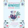 Kossuth Kiadó Kreatív népművészet hygge módra