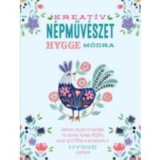 Kossuth Kiadó Kreatív népművészet hygge módra hobbi, szabadidő