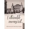 Kossuth NIAMESSNYNÉ MANASZY MARGIT - VILLÁMLIK MESSZIRÕL...
