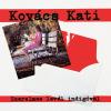 KOVÁCS KATI - SZERELMES LEVÉL INDIGÓVAL - CD -