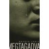 Kováts Judit MEGTAGADVA