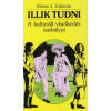 Köves J. Julianna ILLIK TUDNI /A KULTURÁLT VISELKEDÉS SZABÁLYAI