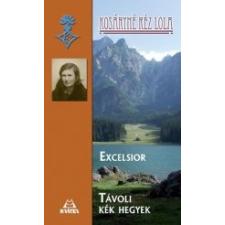 Kráter EXCELSIOR - TÁVOLI KÉK HEGYEK irodalom