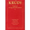 Krúdy Gyula REGÉNYEK ÉS NAGYOBB ELBESZÉLÉSEK 11. - KRÚDY 19