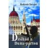 Kulcsár István Dzsihád a Duna-parton