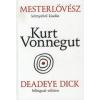 Kurt Vonnegut Mesterlövész / Deadeye Dick
