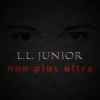 L.L. JUNIOR - Non Plus Ultra CD