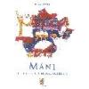 L.N.L. MANI Gyöngyhimnuszok Kelet krisztusa nyugat Buddhája - Francois Favre