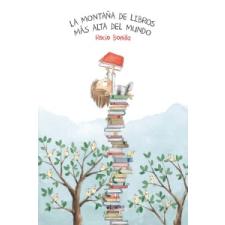 La montaña de libros más alta del mundo – ROCIO BONILLA idegen nyelvű könyv