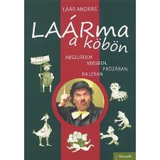 Laár András LAÁRma a köbön : abszurdok versben, prózában, rajzban szórakozás
