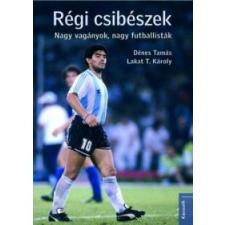 Lakat T. Károly, Dénes Tamás Régi csibészek társadalom- és humántudomány