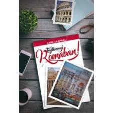 Lamprell, Mark Találkozzunk Rómában! regény