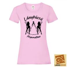 Lánybúcsú folyamatban Női póló