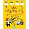 Larousse: Enciklopédia kicsiknek - Első felfedezéseim