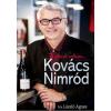 László Ágnes LÁSZLÓ ÁGNES - KOVÁCS NIMRÓD - JÓ PINCÉR VOLTAM...