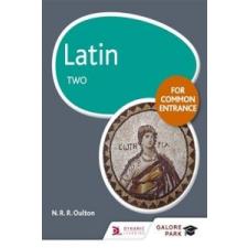 Latin for Common Entrance Two – N. R. R. Oulton idegen nyelvű könyv