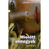 Lauren Oliver MIELŐTT ELMEGYEK