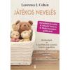 Lawrence J. Cohen Játékos nevelés