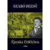 Lazi Éjszaka Erdélyben - Szabó Dezső