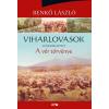 Lazi Könyvkiadó Benkő László: Viharlovasok II. - A vér törvénye