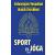 Lazi Könyvkiadó Haich Erzsébet - Selvarajan Yesudian: Sport és jóga - Ősi hindu testgyakorlatok és légzésszabályozás európaiak számára
