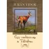 Lazi Könyvkiadó Jurán Vidor: Egy vadásznap a Tátrában