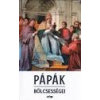 Lazi Pápák bölcsességei - L. Tóth Beáta (szerk.)