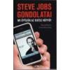 Lazi Steve Jobs gondolatai -