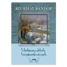 Lazi VADÁSZEMLÉKEK, HORGÁSZÉLMÉNYEK irodalom