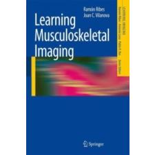 Learning Musculoskeletal Imaging – Ramon Ribes,Joan C. Vilanova idegen nyelvű könyv