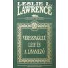 Leslie L. Lawrence VÉRESSZAKÁLLÚ LEIF ÉS A LÁVAMEZŐ /DÍSZKIADÁS