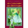 Lewis Carroll ALICE CSODAORSZÁGBAN - ALICE TÜKÖRORSZÁGBAN