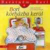 Liane Schneider, Eva Wenzel-Bürger BORI KÓRHÁZBA KERÜL