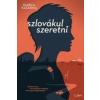 Libri Könyvkiadó Durica Katarina: Szlovákul szeretni