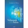 Libri Könyvkiadó Galgóczi Dóra: Válaszok háza - Kell egy hely, ahol otthonra találsz