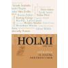 Libri Könyvkiadó - HOLMI 1989-2014 - ANTOLÓGIA II. ESSZÉK, DOKUMENTUMOK
