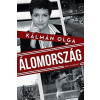 Libri Könyvkiadó Kálmán Olga: Álomország - Hol a határ? (Előrendelhető, várható megjelenés: 2015.11.16.)
