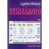 Ligetfalvi Mihályné Ki(s)számoló feladatok 1. osztályosoknak
