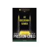 LÍRA KÖNYV ZRT. Douglas Preston, Lincoln Child - Az obszidiánkamra
