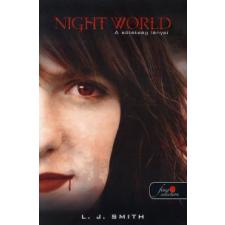 Lisa Jane Smith NIGHT WORLD - A SÖTÉTSÉG LÁNYAI - FŰZÖTT gyermek- és ifjúsági könyv