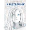 Lisa Price A TESTBÉRLŐK