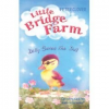 Little Bridge Farm: Dilly Saves the Day