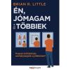 LITTLE, R. BRIAN LITTLE, R. BRIAN - ÉN, JÓMAGAM ÉS A TÖBBIEK