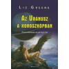 Liz Greene AZ URÁNUSZ A HOROSZKÓPBAN