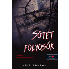 Lois Duncan DUNCAN, LOIS - SÖTÉT FOLYOSÓK irodalom